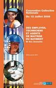 Convention Collective Nationale employés techniciens et agents de maitrise du bâtiment éd 2014